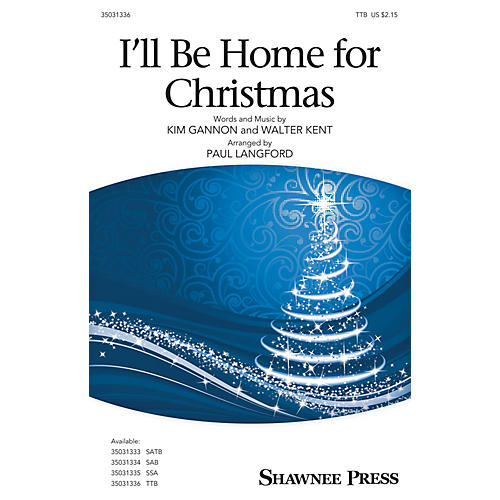 Hal Leonard I'll Be Home for Christmas TTB arranged by Paul Langford