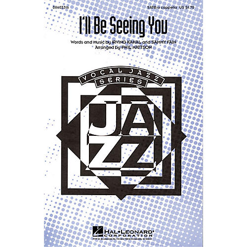 Hal Leonard I'll Be Seeing You SATB a cappella arranged by Phil Mattson-thumbnail