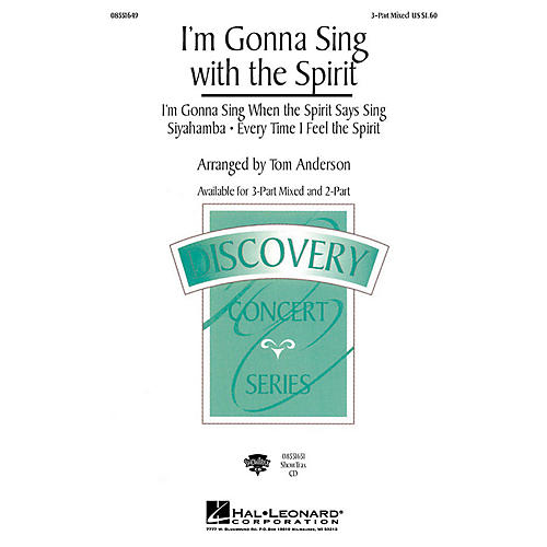 Hal Leonard I'm Gonna Sing with the Spirit (Medley) (3-Part Mixed) 3-Part Mixed arranged by Tom Anderson
