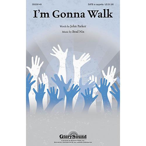 Shawnee Press I'm Gonna Walk SATB a cappella composed by Brad Nix