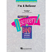 Hal Leonard I'm a Believer Concert Band Level 1.5 by Smash Mouth Arranged by Johnnie Vinson