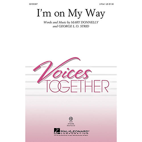 Hal Leonard I'm on My Way 2-Part composed by Mary Donnelly
