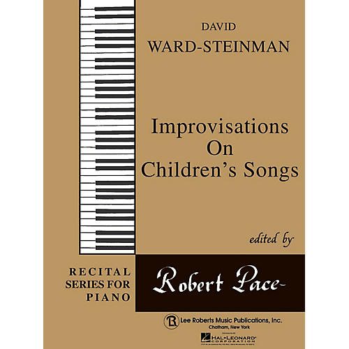 Lee Roberts Improvisation on Children's Songs Pace Piano Education Series Composed by David Ward-Steinman-thumbnail