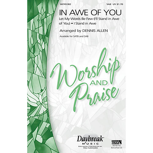 Daybreak Music In Awe of You (Medley) SAB arranged by Dennis Allen-thumbnail