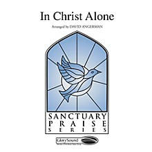 Shawnee Press In Christ Alone SATB arranged by David Angerman
