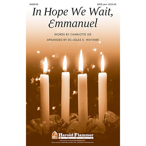 Shawnee Press In Hope We Wait, Emmanuel SATB, ACCOMP WITH OPT. PERCUSS arranged by Douglas E. Wagner-thumbnail