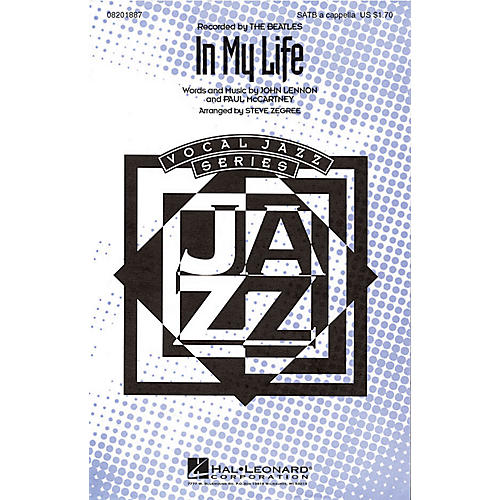 Hal Leonard In My Life SATB a cappella by The Beatles arranged by Steve Zegree