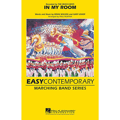 Hal Leonard In My Room Marching Band Level 2-3 by The Beach Boys Arranged by Paul Murtha