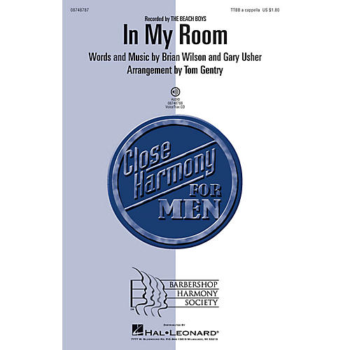 Hal Leonard In My Room TTBB A Cappella by Beach Boys arranged by Tom Gentry