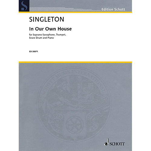 Schott Music Corporation New York In Our Own House Ensemble Series Composed by Alvin Singleton-thumbnail