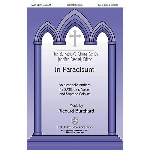 H.T. FitzSimons Company In Paradisum SATB DV A Cappella composed by Richard Burchard-thumbnail