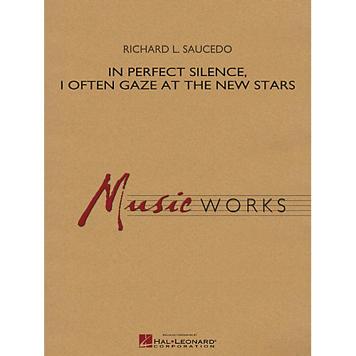 Hal Leonard In Perfect Silence, I Often Gaze at the New Stars Concert Band Level 4 Composed by Richard L. Saucedo-thumbnail