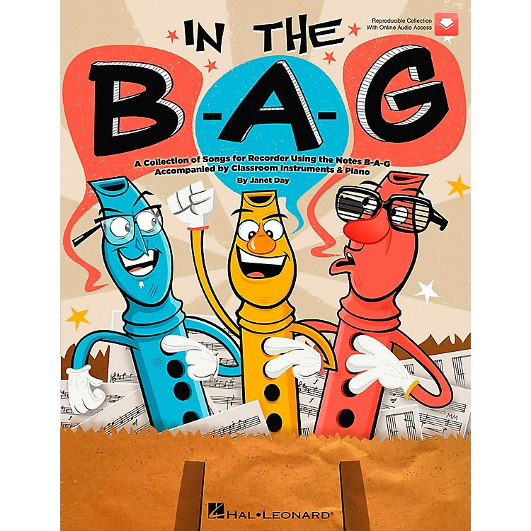 Hal LeonardIn The B-A-G (BAG) - Collection of Songs for Recorder Using the Notes B-A-G, A Book/CD