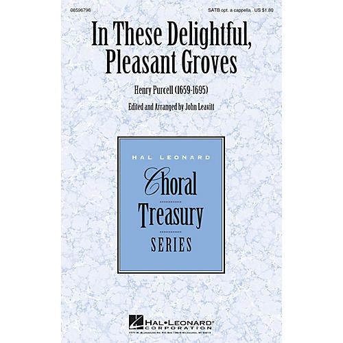 Hal Leonard In These Delightful, Pleasant Groves SATB arranged by John Leavitt