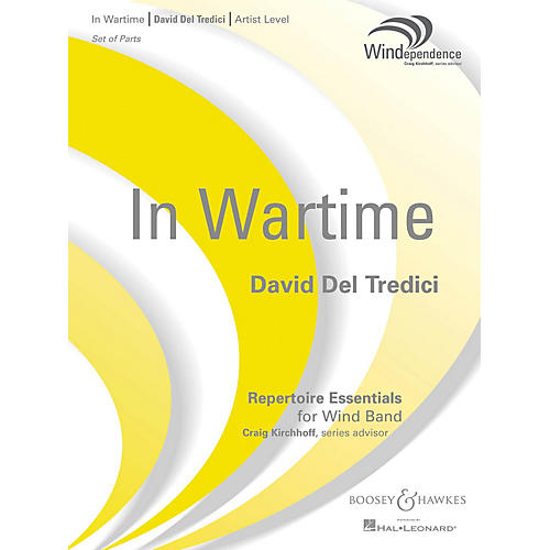 Boosey and Hawkes In Wartime (Score Only) Concert Band Level 5 Composed by David Del Tredici
