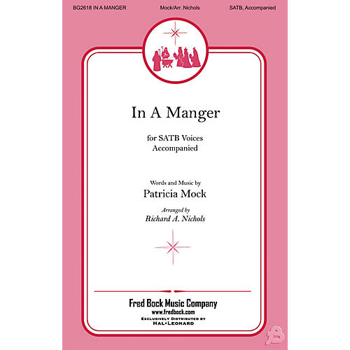 Fred Bock Music In a Manger SATB arranged by Richard Nichols-thumbnail