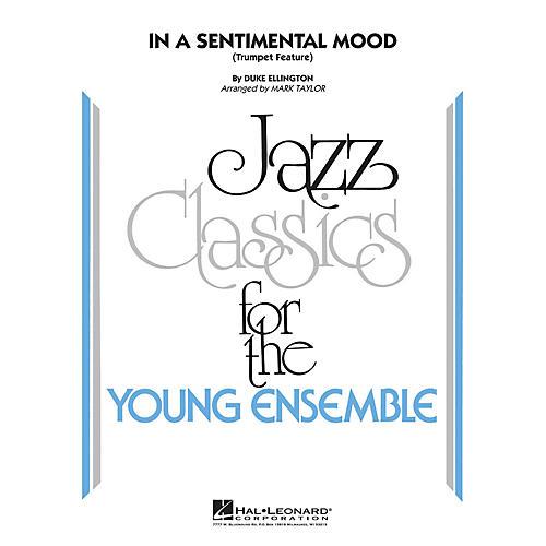 Hal Leonard In a Sentimental Mood (Trumpet Feature) Jazz Band Level 3 by Duke Ellington Arranged by Mark Taylor