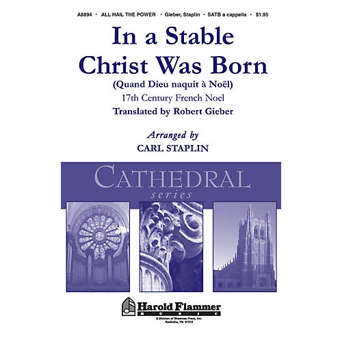 Shawnee Press In a Stable Christ Was Born (Shawnee Press Cathedral Series) SATB a cappella arranged by Carl Staplin-thumbnail