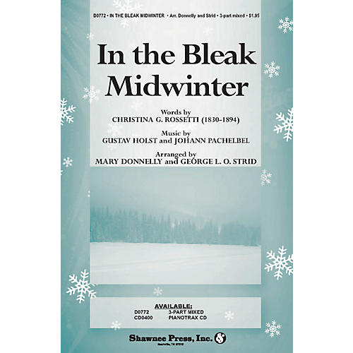 Shawnee Press In the Bleak Midwinter (Words by Christina Rossetti) arranged by George L.O. Strid-thumbnail