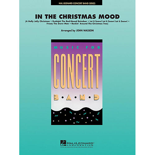 Hal Leonard In the Christmas Mood Concert Band Level 4-5 Arranged by John Wasson-thumbnail
