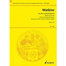 Schott In the Locked Room (Opera in One Act - Study Score) Study Score Series Softcover Composed by Huw Watkins