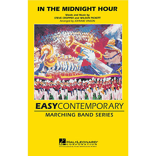 Hal Leonard In the Midnight Hour Marching Band Level 2-3 by Wilson Pickett Arranged by Johnnie Vinson