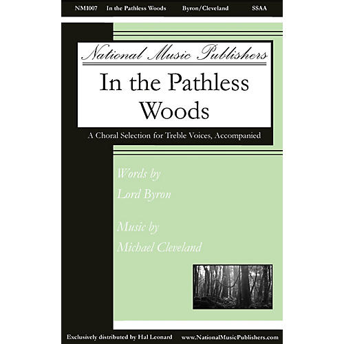 National Music Publishers In the Pathless Woods SSAA composed by Michael Cleveland-thumbnail
