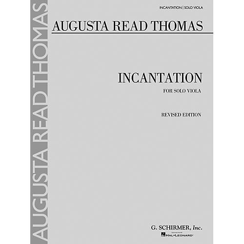 G. Schirmer Incantation (Solo Viola) String Series Composed by Augusta Read Thomas-thumbnail