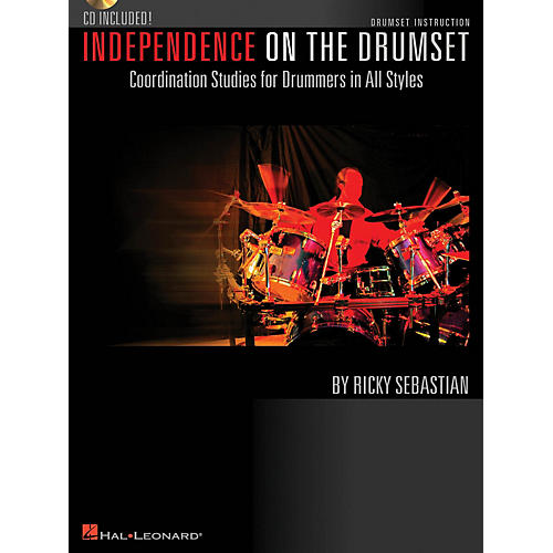 Hal Leonard Independence on the Drumset Drum Instruction Series Softcover with CD Written by Ricky Sebastian-thumbnail
