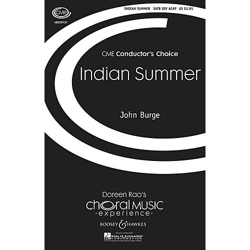 Boosey and Hawkes Indian Summer (CME Conductor's Choice) SATB DV A Cappella composed by John Burge