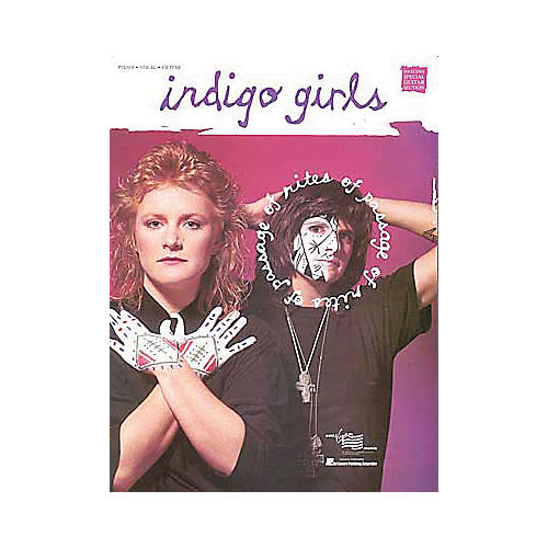 Hal Leonard Indigo Girls - Rites of Passage Piano, Vocal, Guitar Songbook