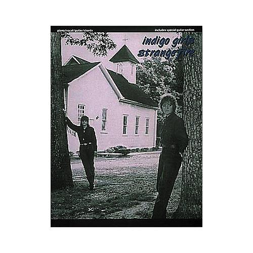 Hal Leonard Indigo Girls - Strange Fire Piano/Vocal/Guitar Artist Songbook