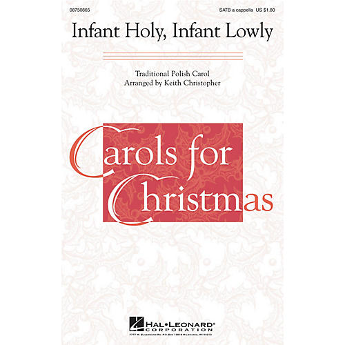 Hal Leonard Infant Holy, Infant Lowly SATB a cappella arranged by Keith Christopher-thumbnail