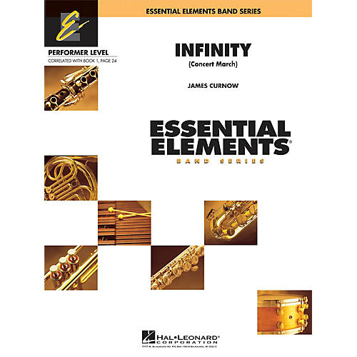 Hal Leonard Infinity (Concert March) Concert Band Level .5 to 1 Composed by James Curnow-thumbnail