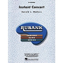 Rubank Publications Instant Concert Concert Band Level 4-5 Composed by Harold Walters