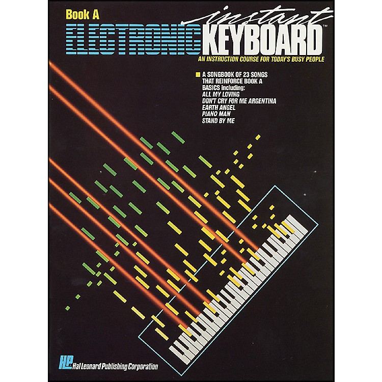 Hal Leonard Instant Electronic Keyboard Book A EKM Series