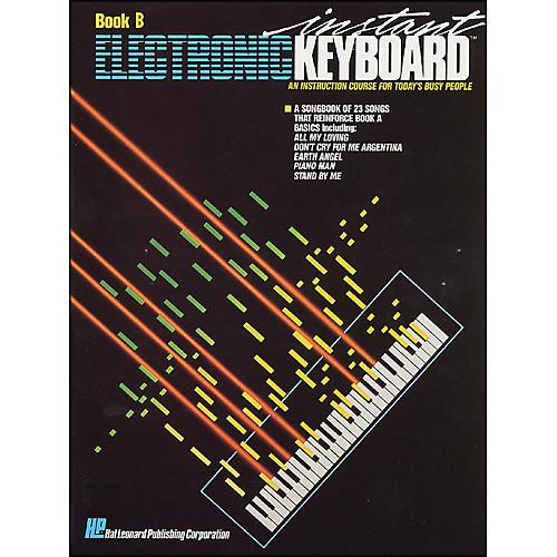 Hal Leonard Instant Electronic Keyboard Book B EKM Series