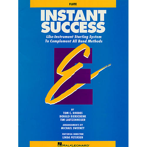 Hal Leonard Instant Success - Eb Baritone Saxophone (Starting System for All Band Methods) Essential Elements Series
