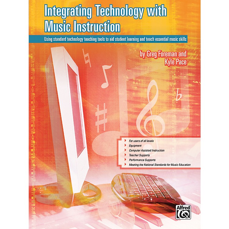 Alfred Integrating Technology with Music Instruction Book