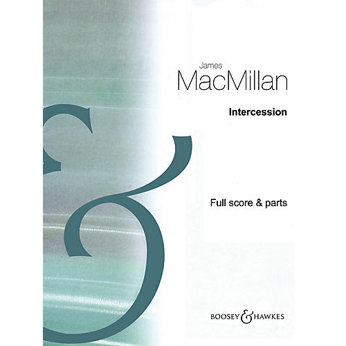 Boosey and Hawkes Intercession Boosey & Hawkes Chamber Music Series Book by James MacMillan