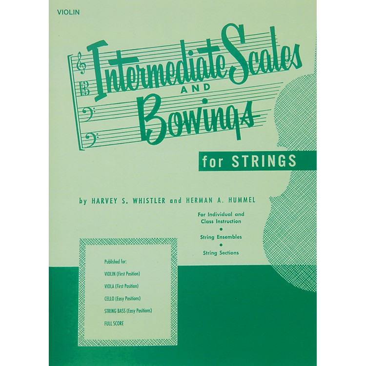 Hal LeonardIntermediate Scales And Bowings for Violin First Position