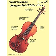 Ashley Publications Inc. Intermediate Violin Pieces (World's Favorite Series #92) World's Favorite (Ashley) Series Softcover