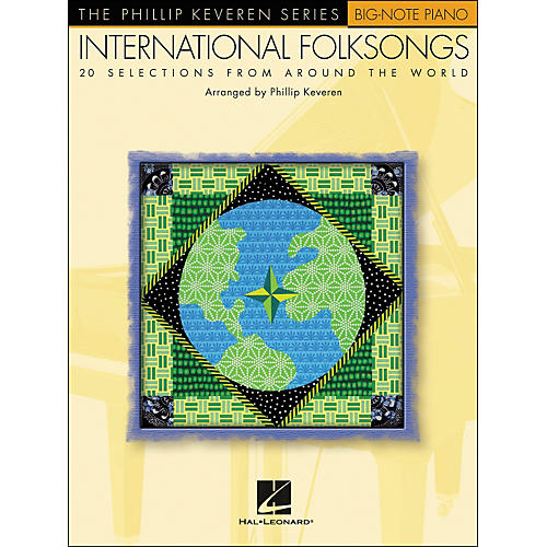 Hal Leonard International Folksongs - 20 Folksongs Arranged By Phillip Keveren for Big Note Piano