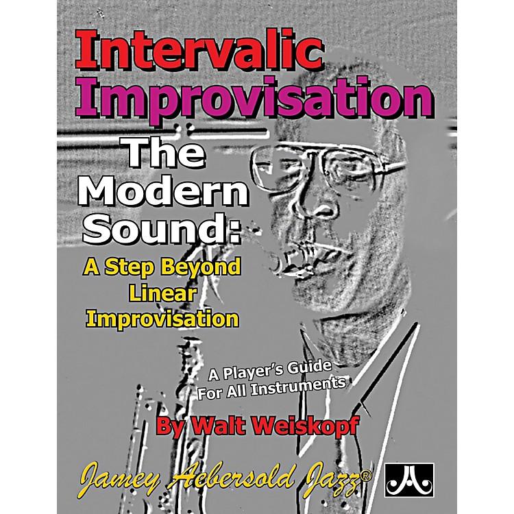 Jamey AebersoldIntervallic Improvisation: The Modern Sound