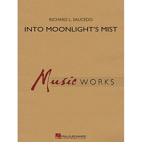 Hal Leonard Into Moonlight's Mist Concert Band Level 4 Composed by Richard L. Saucedo-thumbnail