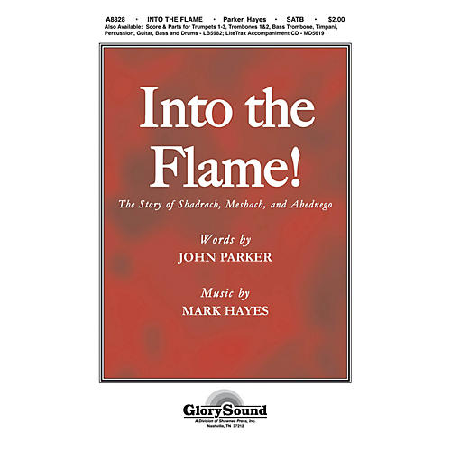 Shawnee Press Into the Flame! SATB composed by Mark Hayes-thumbnail