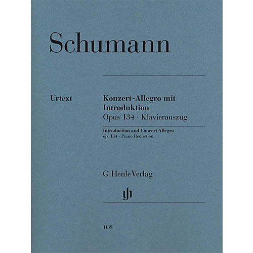 G. Henle Verlag Introduction and Concert Allegro for Piano and Orchestra, Op. 134 Henle Music Softcover by Schumann