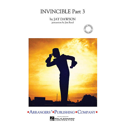 Arrangers Invincible - Part 3 Marching Band Level 3-4 Composed by Jay Dawson