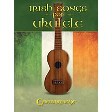 Centerstream Publishing Irish Songs For Ukulele (Includes Tab)