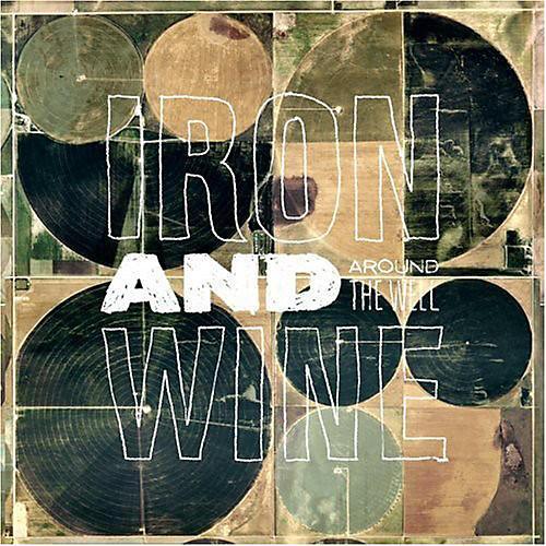 Alliance Iron & Wine - Around the Well